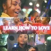 Learn How To Love by Da Hotel Labi