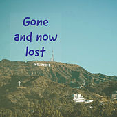 Gone And Now Lost de Elwie
