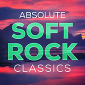 Absolute Soft Rock Classics de L.A Band