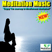 Meditation Music - Enjoy The Journey To Mindfulness Meditation de Meditation Music