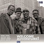 Welcome Adventure! Vol. 1 de Daniel Carter
