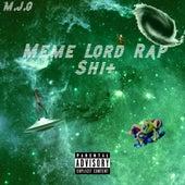 Meme Lord Rap Shi+ de MJG