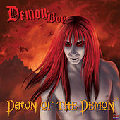 Dawn Of The Demon - 2.0 by Demonboy