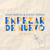 Empezar de Nuevo (Remix) von Gian Marco
