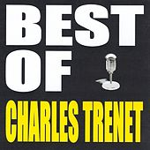 Best of Charles Trenet by Charles Trenet