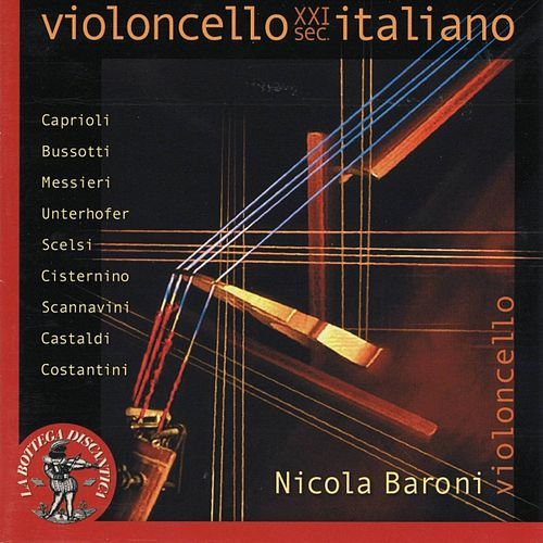 Violoncello Italiano XXI secolo by Various Artists
