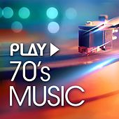 Play: 70's Music von Various Artists