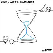 And Yet (feat. The Characters) de Charly