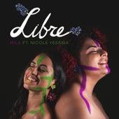 Libre (feat. Nicole Yessira) von Mila