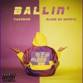 Ballin' de Slade Da Monsta
