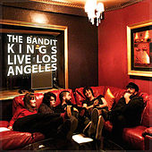 Live in Los Angeles by The Bandit Kings