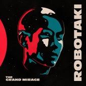 The Grand Mirage by Robotaki