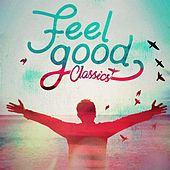 Feel Good Classics de Various Artists