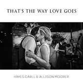 That's The Way Love Goes di Hayes Carll