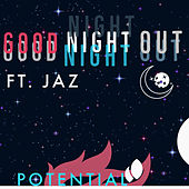 Good Night Out de Potential