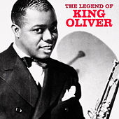 The Legend of King Oliver (Remastered) von King Oliver