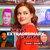 Zoey's Extraordinary Playlist: Season 1, Episode 6 (Music From the Original TV Series) de Cast  of Zoey's Extraordinary Playlist