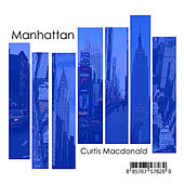 Manhattan by Curtis MacDonald