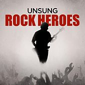 Unsung Rock Heroes de Various Artists