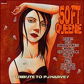 50ft Queenie - A Tribute To PJ Harvey by Various Artists
