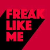 Freak Like Me von Kevin McKay