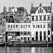 Deep City Vibes, Vol. 57 by Various Artists