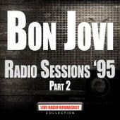 Radio Sessions '95 Part 2 (Live) by Bon Jovi