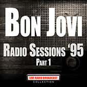Radio Sessions '95 Part 1 (Live) de Bon Jovi