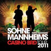 CASINO BRD Tour 2011 - Live in Hamburg aufgenommen von NJOY von Söhne Mannheims