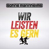 Wir leisten es gern (WM Version) von Söhne Mannheims