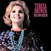 The Pop Queen (Remastered) de Teresa Brewer