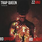 Trap Queen (The Best 8D) by ZZanu