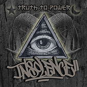 Truth to Power by Insolence