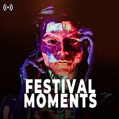 Festival Moments 2020 by Various Artists