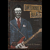 Dirtdobber Blues Soundtrack by Will Kimbrough