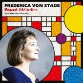 Frederica von Stade: Faure Melodies de Frederica Von Stade
