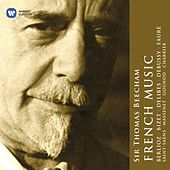 Sir Thomas Beecham: The French Collection by Sir Thomas Beecham