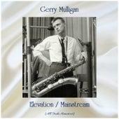 Elevation / Mainstream (All Tracks Remastered) by Gerry Mulligan