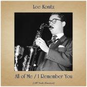 All of Me / I Remember You (All Tracks Remastered) de Lee Konitz