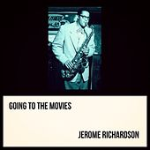 Going to the Movies by Jerome Richardson