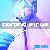 Corona Virus by John Toso