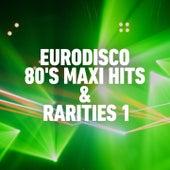Eurodisco 80's Maxi Hits & Remixes -, Vol. 1 by London Boys, Caron, Ivan, Sabrina, Den Harrow, Sweet Connection, New Baccara, Jessica, Kay Franzes