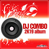 2K19 Album by DJ Combo