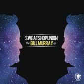 The Bill Murray (EP) von Sweatshop Union