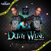 Dutty Wine Part Few by Tony Matterhorn