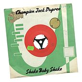 Shake Baby Shake de Champion Jack Dupree