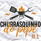 Churrasquinho do Pepê #1 (Ao Vivo) by Pepê Figueiredo