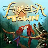 Florida Town by Love