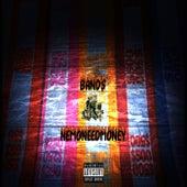 Band$ (Remastered) von Nemoneedmoney