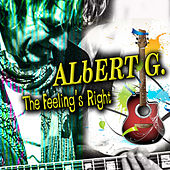 The Feeling's Right (Radio Edit) de Albert G